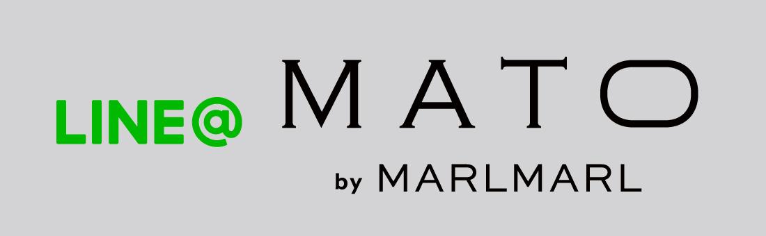 MATO by MARLMARLのLINE@登録